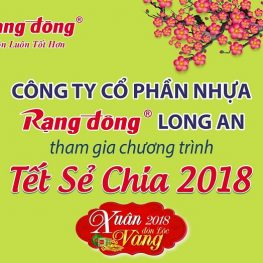 RANG DONG LONG AN PLASTIC JSC WITH SHARING TET 2018 WITH THE COMMUNITY